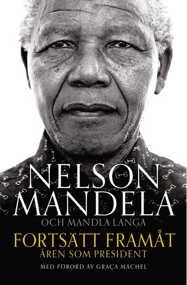 bokomslag Fortsätt framåt : åren som president