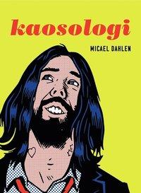 bokomslag Kaosologi : Lev lite smartare, roligare och längre