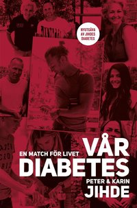 bokomslag Vår diabetes : en match för livet