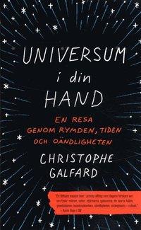 bokomslag Universum i din hand : en resa genom rymden, tiden och oändligheten