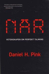 bokomslag När : vetenskapens hemligheter om perfekt tajming