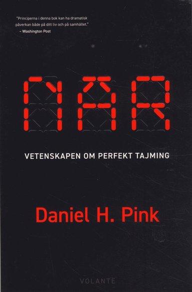 bokomslag När : vetenskapen om perfekt tajming