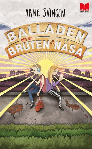 bokomslag Balladen om en bruten näsa