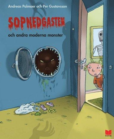 bokomslag Sopnedgasten och andra moderna monster