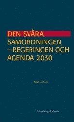 bokomslag Den svåra samordningen : Regeringen och Agenda 2030