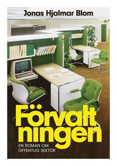 bokomslag Förvaltningen