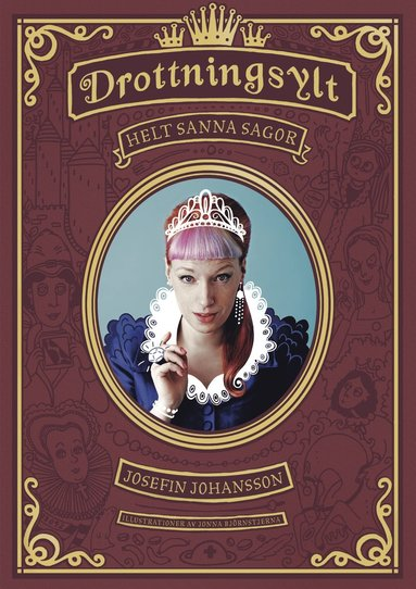 bokomslag Drottningsylt : nästan helt sanna sagor