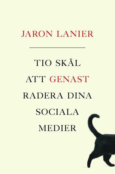 bokomslag Tio skäl att genast radera dina sociala medier