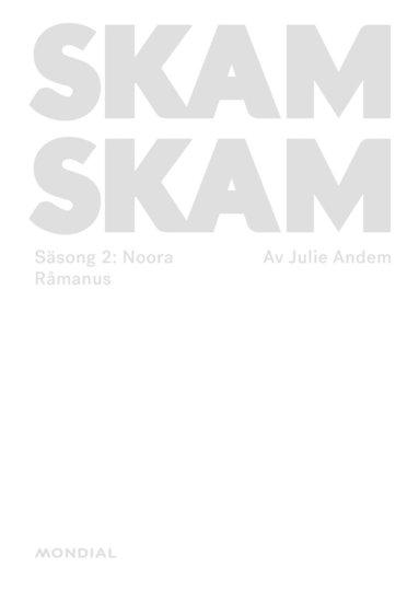 bokomslag Skam. Säsong 2: Noora