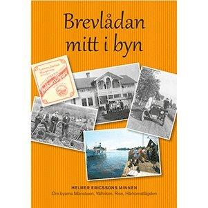 bokomslag Brevlådan mitt i byn : Helmer Ericssons minnen