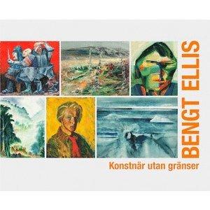 bokomslag Bengt Ellis : konstnär utan gränser