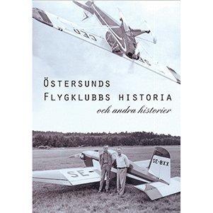 bokomslag Östersunds flygklubbs historia