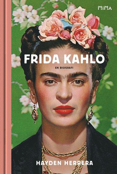 bokomslag Frida Kahlo : en biografi
