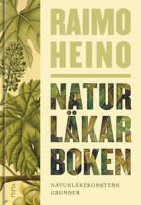 bokomslag Naturläkarboken : naturläkekonstens grunder