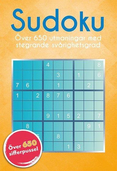 bokomslag Sudoku : över 650 utmaningar med stegrande svårighetsgrad