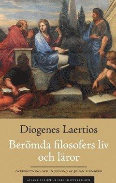 bokomslag Berömda filosofers liv och läror