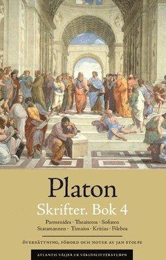 bokomslag Skrifter. Bok 4, Parmenides ; Theaitetos ; Sofisten ; Statsmannen ; Timaios ; Kritias ; Filebos