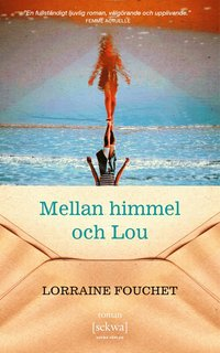 bokomslag Mellan himmel och Lou