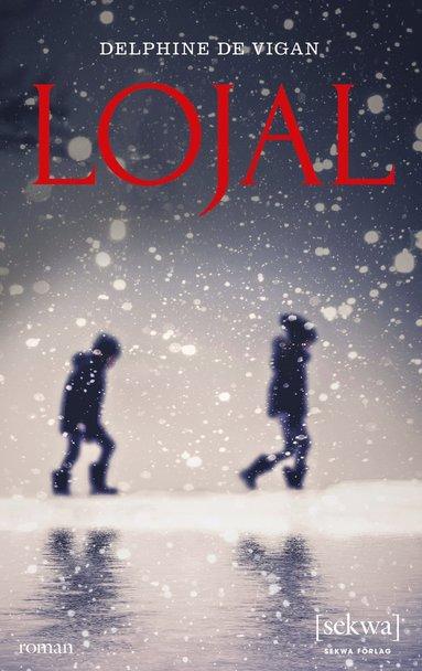 bokomslag Lojal