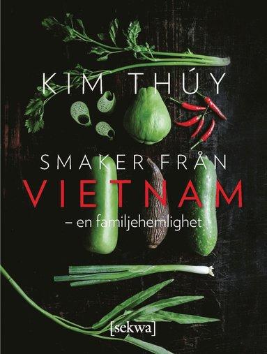 bokomslag Smaker från Vietnam : en familjehemlighet