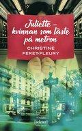 bokomslag Juliette : kvinnan som läste på metron