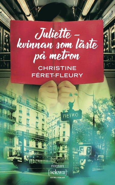bokomslag Juliette - kvinnan som läste på metron