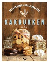 bokomslag Kakburken - hela Sveriges bästa bakverk