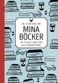 bokomslag En liten bok om mina böcker