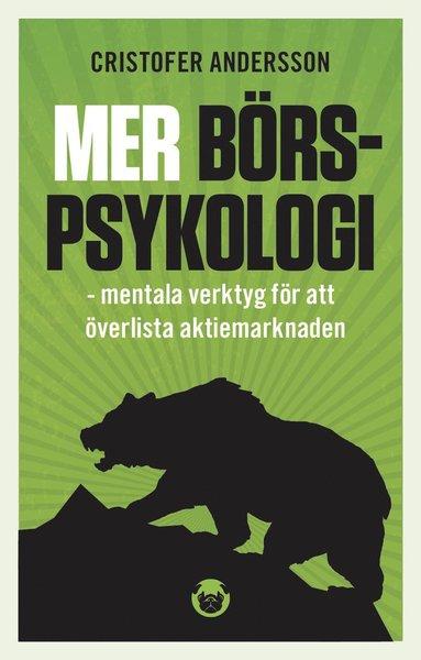 bokomslag Mer börspsykologi - mentala verktyg för att överlista aktiemarknaden