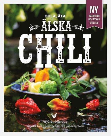 bokomslag Älska chili