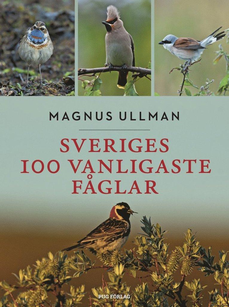 Sveriges 100 vanligaste fåglar 1