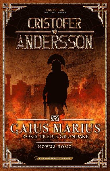 bokomslag Gaius Marius: Roms tredje grundare - Novus Homo