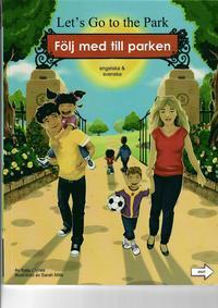 bokomslag Följ med till parken (engelska och svenska)