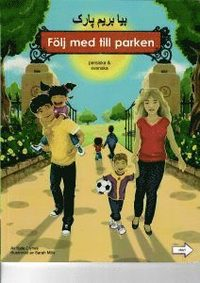 bokomslag Följ med till parken (persiska och svenska)