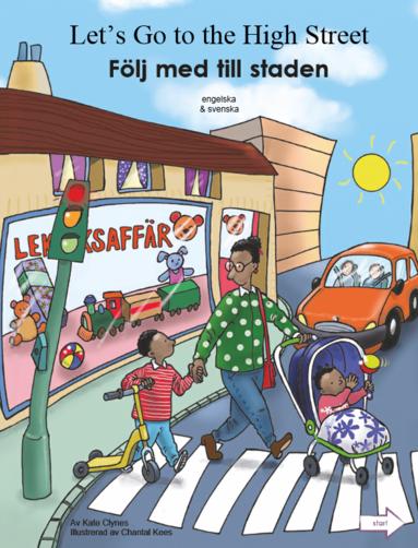 bokomslag Följ med till staden (engelska och svenska)