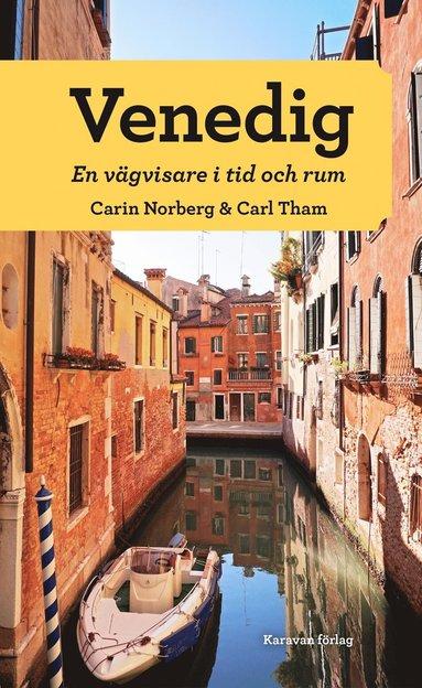 bokomslag Venedig. En vägvisare i tid och rum