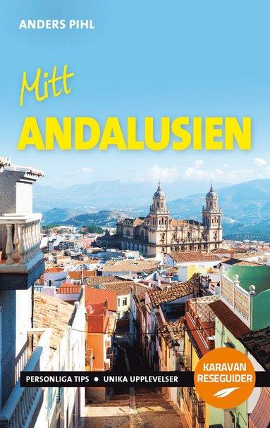 bokomslag Mitt Andalusien
