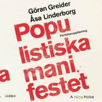 bokomslag Populistiska manifestet : för knegare, arbetslösa, tandlösa och 90 procent