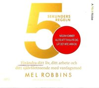 bokomslag 5 sekundersregeln : förändra ditt liv, ditt arbete och ditt självförtroende