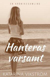 bokomslag Hanteras varsamt