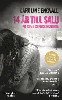 bokomslag 14 år till salu: en sann svensk historia