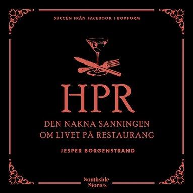 bokomslag Hänt på restaurang: Den nakna sanningen om livet på restaurang