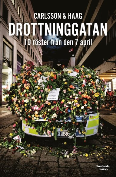 bokomslag Drottninggatan : 19 röster från den 7 april