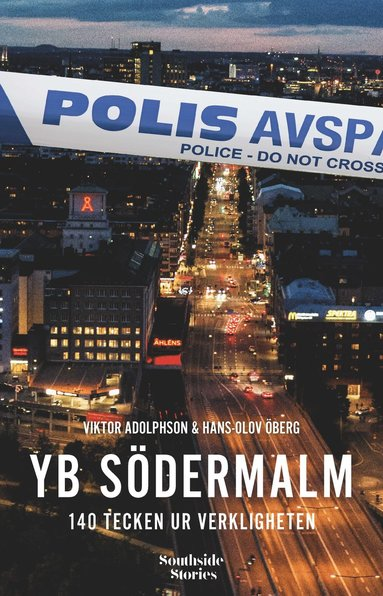 bokomslag YB Södermalm: 140 tecken ur verkligheten
