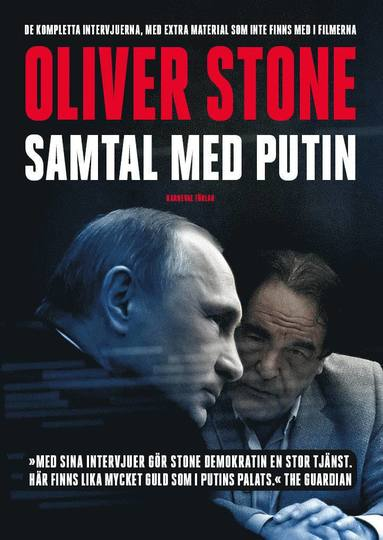 bokomslag Samtal med Putin : de kompletta intervjuerna, med extra material som inte finns med i filmerna