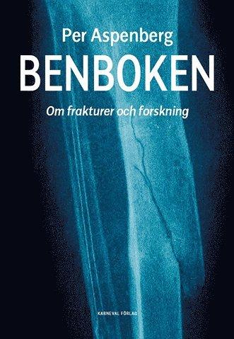 bokomslag Benboken : om frakturer och forskning