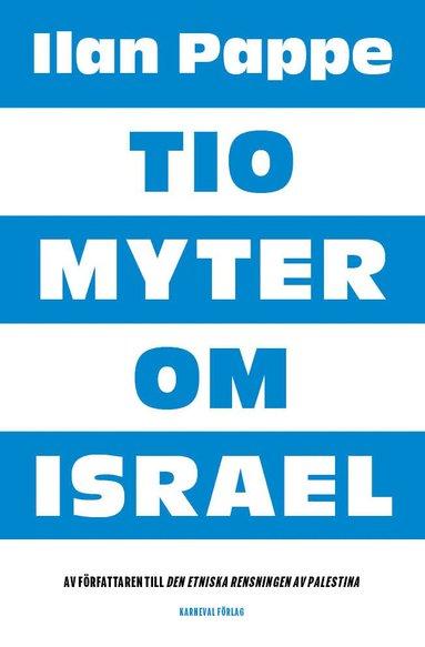 bokomslag Tio myter om Israel