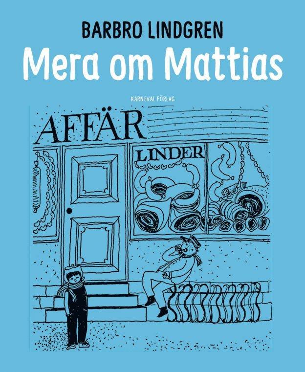 Mera om Mattias 1
