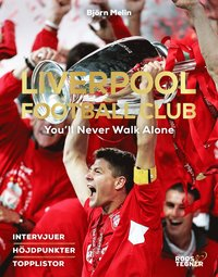 bokomslag Liverpool Football Club : You'll Never Walk Alone