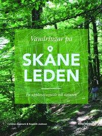 bokomslag Vandringar på Skåneleden: en upplevelseguide till naturen